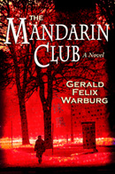 The Mandarin Club Gerald Felix Warburg