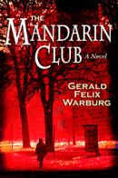 The Mandarin Club Gerald Felix Warburg