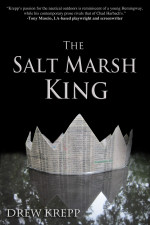 The Salt Marsh King  June 1, 2014