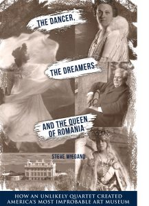 The Dancer, the Dreamers, and the Queen of Romania